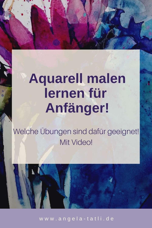 Aquarell malen lernen für Anfänger mit täglichen Malübungen!